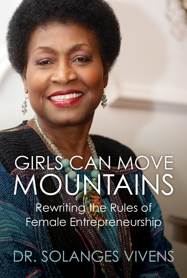Girls Can Move Mountains - Rewriting the Rules of Female Entrepreneurship - cover