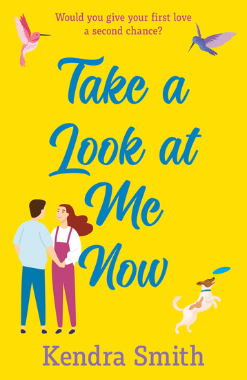 Take a Look at Me Now - the uplifting romantic adventure of 2020 - cover