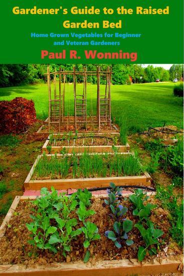 Gardener's Guide to the Raised Garden Bed - Gardener's Guide Series #5 - cover