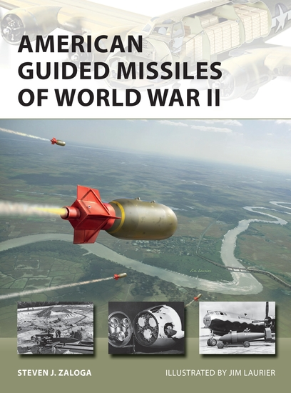 American Guided Missiles of World War II - cover