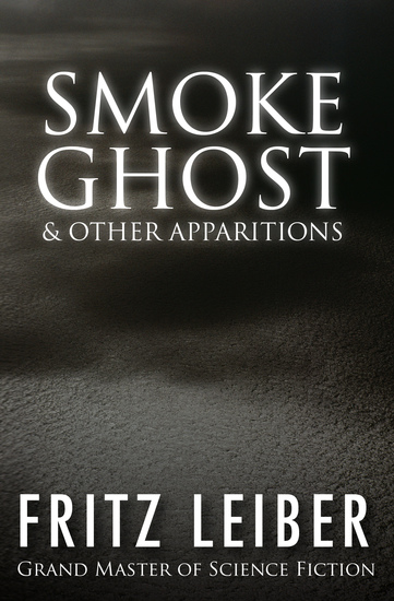 Smoke Ghost - & Other Apparitions - cover