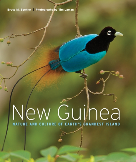 New Guinea - Nature and Culture of Earth's Grandest Island - cover