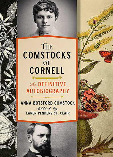 The Comstocks of Cornell—The Definitive Autobiography - cover