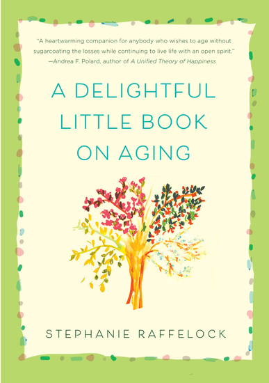 A Delightful Little Book On Aging - cover