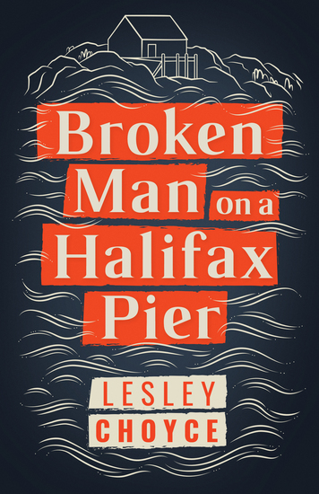 Broken Man on a Halifax Pier - cover