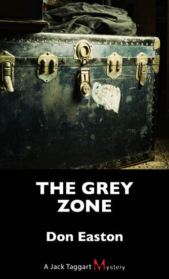 The Grey Zone - A Jack Taggart Mystery - cover