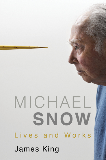 Michael Snow - Lives and Works - cover