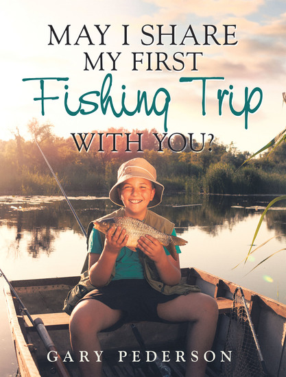 May I Share My First Fishing Trip with You? - cover
