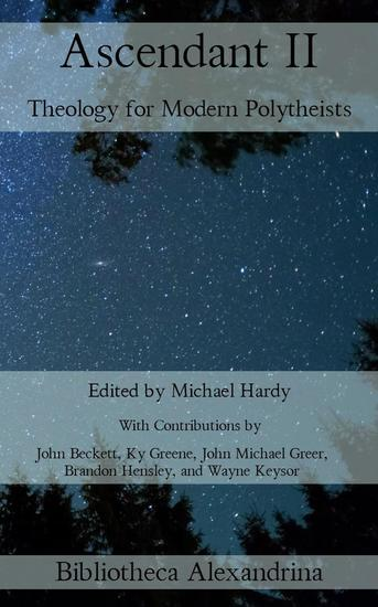 Ascendant II: Theology for Modern Polytheists - cover