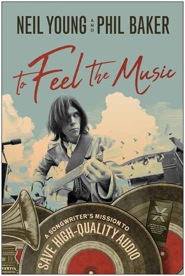 To Feel the Music - A Songwriter's Mission to Save High-Quality Audio - cover