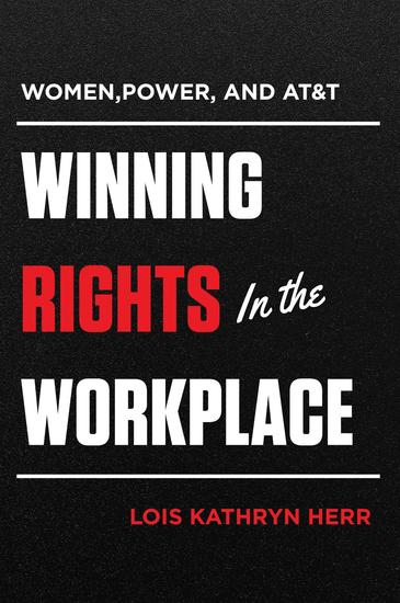 Women Power and AT&T - Winning Rights in the Workplace - cover