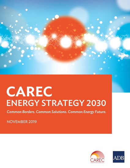 CAREC Energy Strategy 2030 - Common Borders Common Solutions Common Energy Future - cover