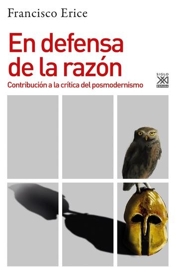 En defensa de la razón - Contribución a la crítica del posmodernismo - cover