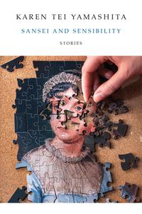 Read Sansei and Sensibility by Karen Tei Yamashita