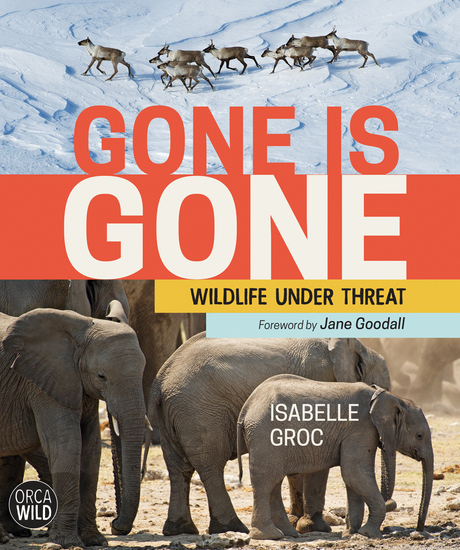 Gone is Gone - Wildlife Under Threat - cover