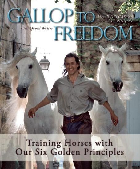 Gallop to Freedom - Training Horses with Our Six Golden Principles - cover