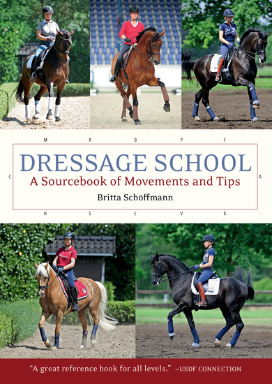 Dressage School - A Sourcebook of Movements and Tips - cover
