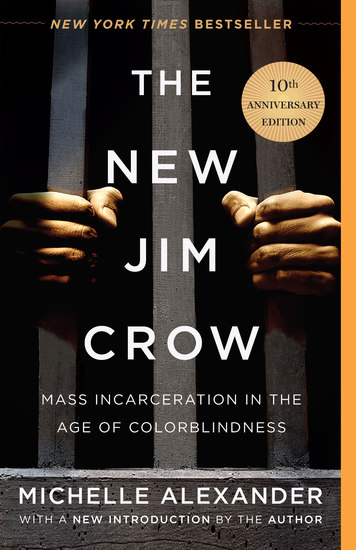 The New Jim Crow - Mass Incarceration in the Age of Colorblindness - cover