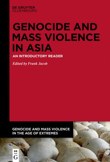 Genocide and Mass Violence in Asia - An Introductory Reader - cover