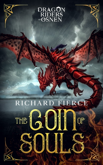 The Coin of Souls - Dragon Riders of Osnen Book 4 - cover