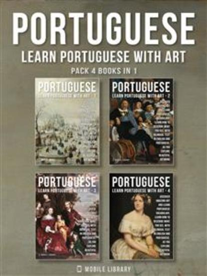 Pack 4 Books in 1 - Portuguese - Learn Portuguese with Art - Learn how to describe what you see with bilingual text in English and Portuguese as you explore beautiful artwork - cover