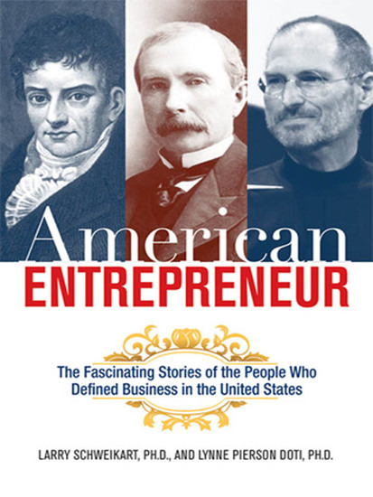American Entrepreneur - The Fascinating Stories of the People Who Defined Business in the United States - cover