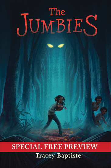 The Jumbies - Free Preview - The First 9 Chapters plus Bonus Material - cover