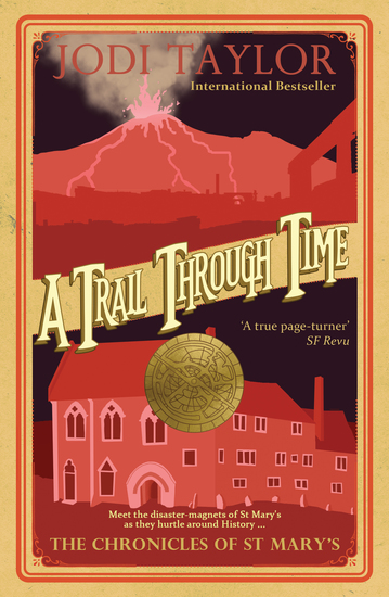 A Trail Through Time - The Chronicles of St Mary's series - cover