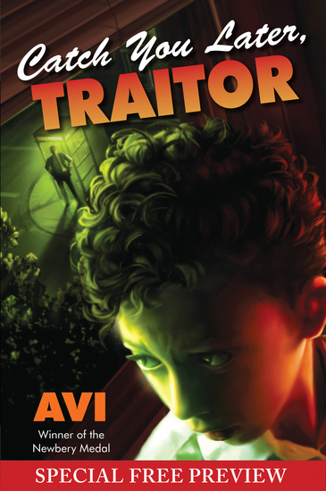 Catch You Later Traitor - Special Preview - The First 8 Chapters plus Bonus Material - cover