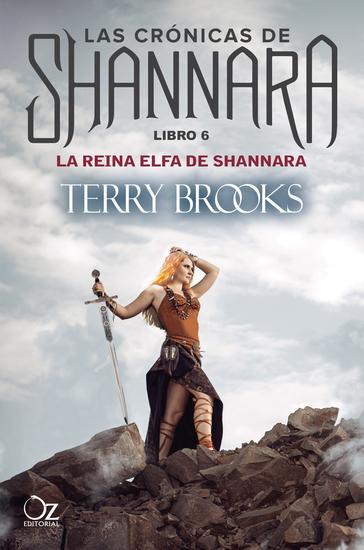 La reina elfa de Shannara - Las crónicas de Shannara - Libro 6 - cover