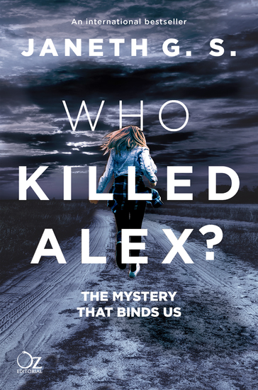 Who killed Alex? - The mystery that binds us - cover