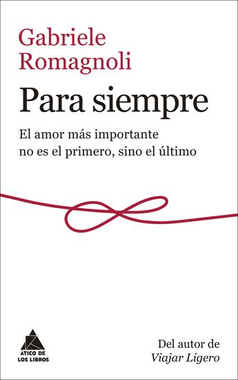 Para siempre - El amor más importante no es el primero sino el último - cover