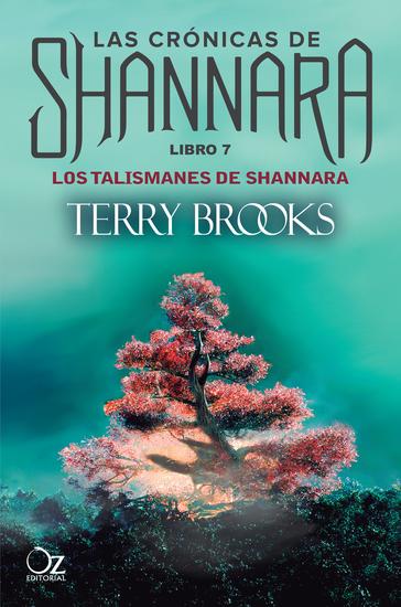 Los talismanes de Shannara - Las crónicas de Shannara - Libro 7 - cover