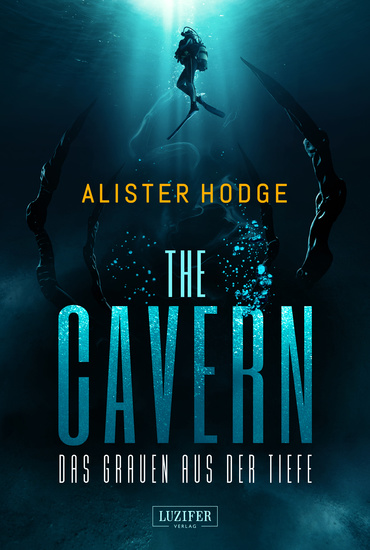 THE CAVERN - Das Grauen aus der Tiefe - Horrorthriller - cover