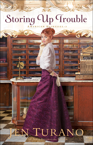 Storing Up Trouble (American Heiresses Book #3) - cover