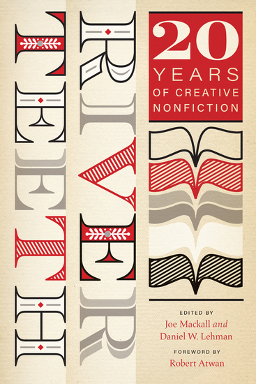 River Teeth - Twenty Years of Creative Nonfiction - cover