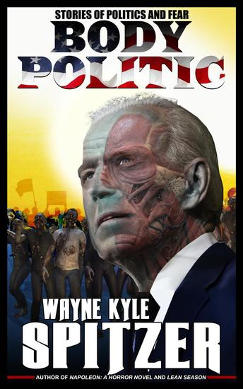 Body Politic: Stories of Politics and Fear - cover