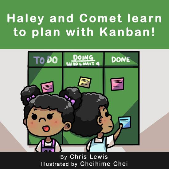 Haley and Comet Learn to Plan with Kanban! - cover