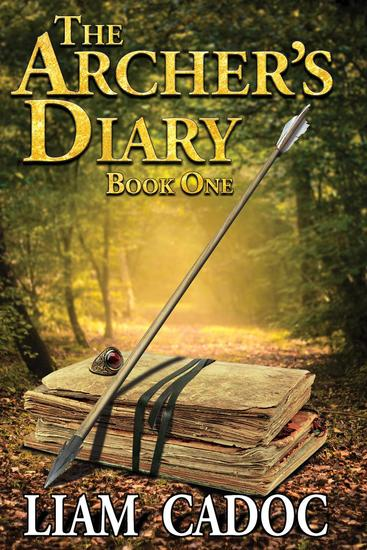 The Archer's Diary - The Archer's Diary #1 - cover