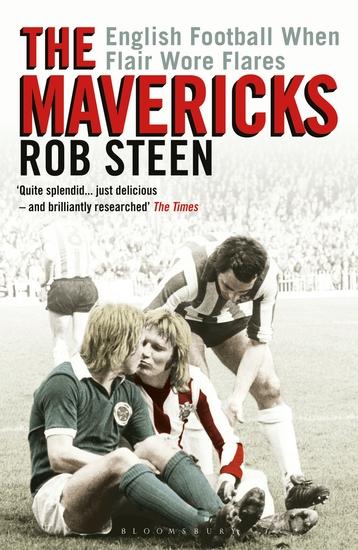 The Mavericks - English Football When Flair Wore Flares - cover