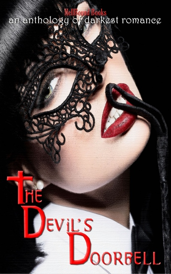 The Devil's Doorbell - An Anthology of the Darkest Romance - cover
