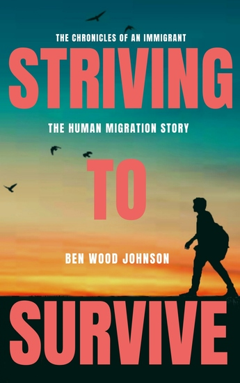 Striving to Survive - The Human Migration Story - cover