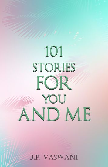 101 Stories for You and Me - cover