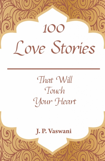 100 Love Stories - That Will Touch Your Heart - cover