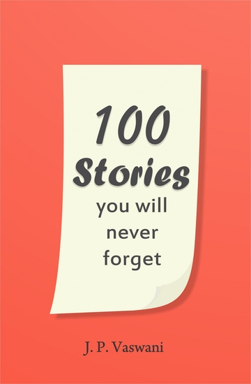 100 Stories You Will Never Forget - cover