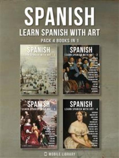 Pack 4 Books in 1 - Spanish - Learn Spanish with Art - Learn how to describe what you see with bilingual text in English and Spanish as you explore beautiful artwork - cover