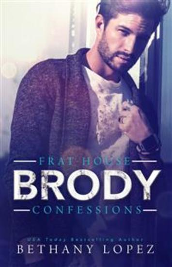 Frat House Confessions: Brody - cover