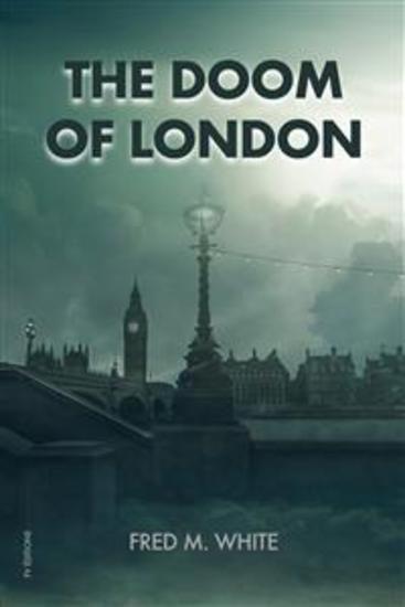 The Doom Of London - Plague Famine Cold Fire - cover
