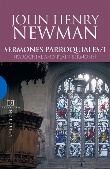 Sermones parroquiales y 1 - (Parochial and Plain Sermons) - cover