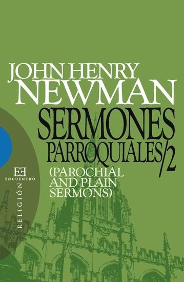 Sermones parroquiales y 2 - (Parochial and Plain Sermons) - cover